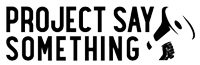 Project Say Something Logo